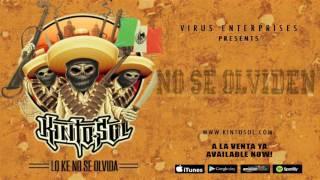Kinto Sol - No Se Olviden [Audio]