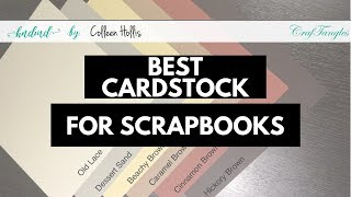 Scrapbooking for Beginners - How to Choose Cardstock Paper
