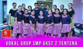 Vokal Grup SMP GKST 2 Tentena - Yamko Rambe Yamko
