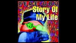 Watch Pere Ubu Wasted video