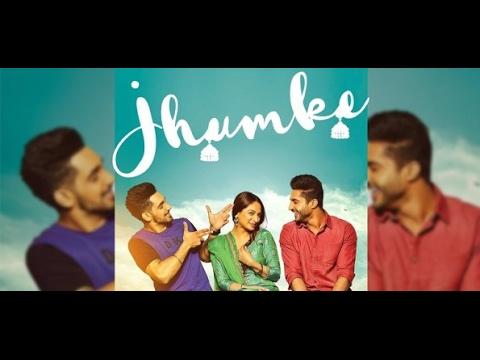 JHUMKE - Jassi Gill | Babbal Rai | Nimrat Khaira (Lyrics) | Sargi | Latest Punjabi Song 2017