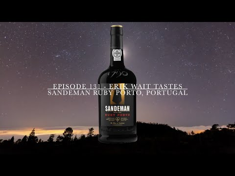 Episode 131: Sandeman Ruby Porto