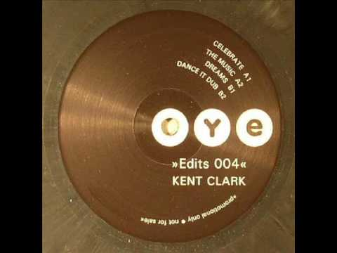 (The Real) Kent Clark - Dreams (Oye Edits 004)