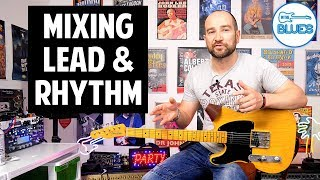 Mixing Lead and Rhythm Guitar for Blues Guitar - Guitar Concepts