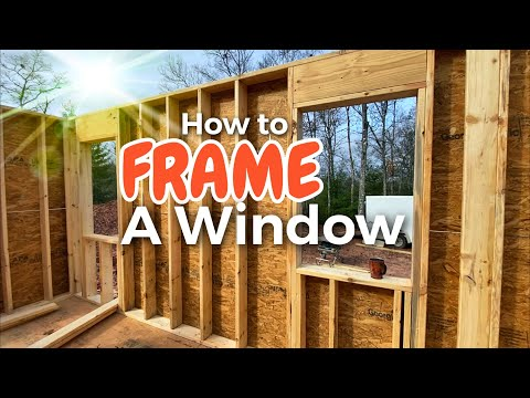 learn-how-to-frame-a-window-~-building-tutorials-made-easy