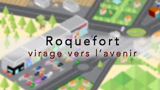 Roquefort, virage vers l'avenir