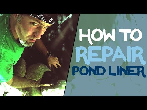 How To Repair Pond Liner