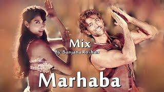 Hrithik Roshan and Nora Fatehi - VM | Marhaba Marhaba - Mix | Sonu Nigam