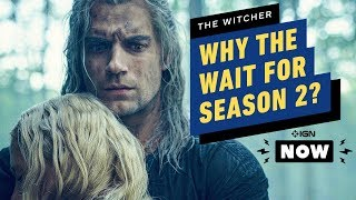 The Witcher: Why Season 2 Won't Premiere Until 2021 - IGN Now