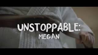 UNSTOPPABLE Megan