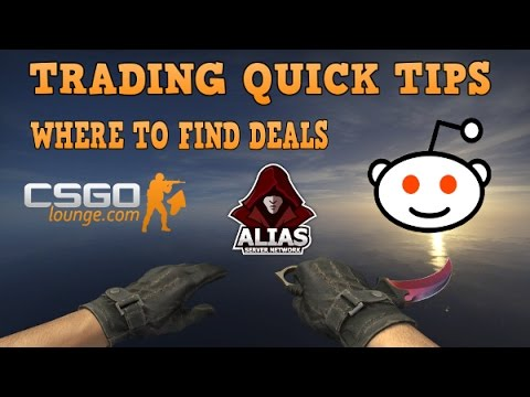 CS:GO - Trading Quick Tips | Where to find deals #001