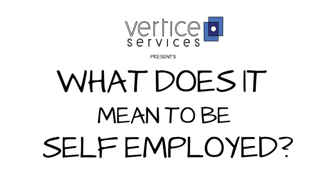 What does it mean to be Self Employed? HMRC self