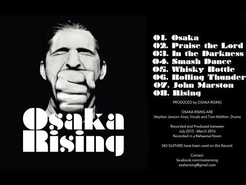 Osaka Rising - Osaka Rising (Full Album)