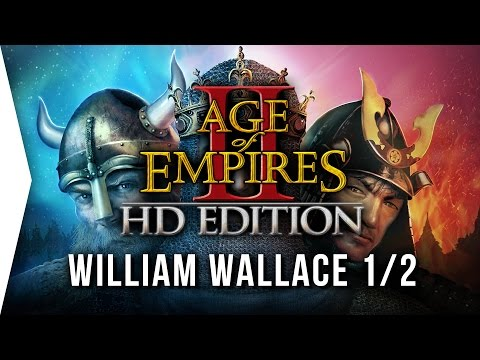 Age of Empires II ► P1 William Wallace Campaign!