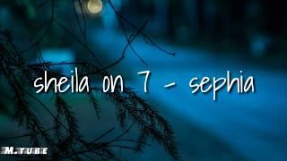 Sheila On 7 - Sephia (lirik)