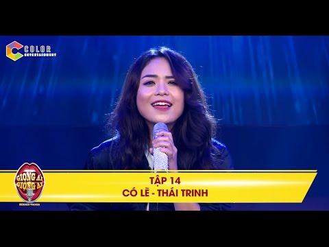 Giọng ải giọng ai   tập 14: Thái Trinh ngọt ngào trong ca khúc Có lẽ