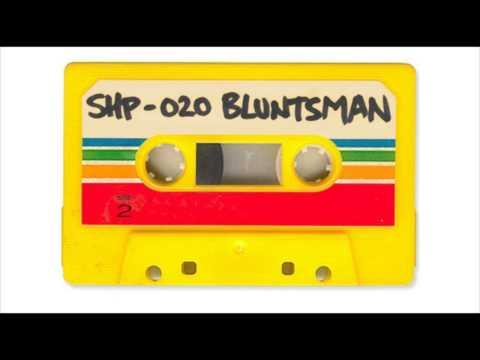 SH.MIXTAPE.20 / BLUNTSMAN (Skank It Up) B Side