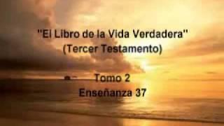 El Libro de la Vida Verdadera Tomo 2/12 Enseñanza 37/366