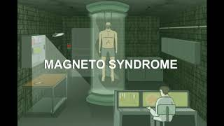 Magneto Syndrome pt.1 Walkthrough
