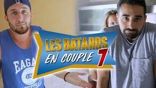 LES BÂTARDS EN COUPLE 7