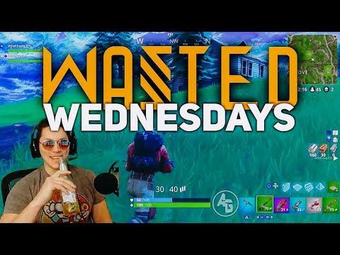Wasted Wednesdays Fortnite Battle Royale Drunk Highlights #1