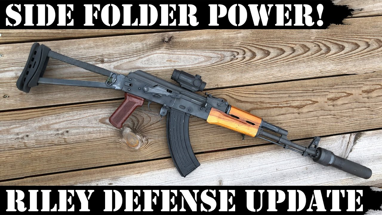 AK SIDE FOLDER POWER! Riley Defense 1500 Rds Update!