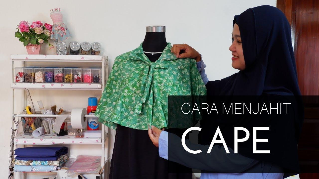 Cara Menjahit Baju Outer Cape Yang Mudah