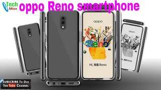 Oppo Reno with full specification and launch coming soon