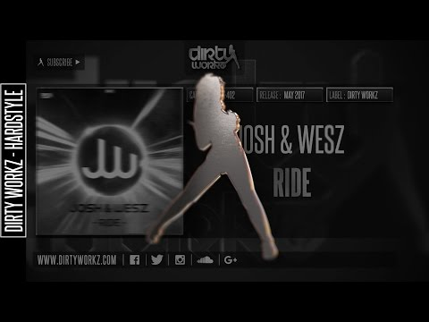 Josh & Wesz - Ride (Official HQ Preview)
