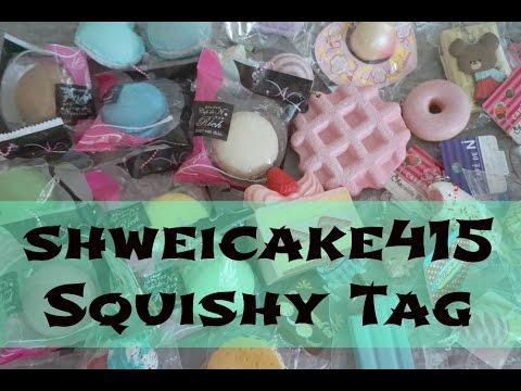 Personality Squishy Tag : ShweiCake415 Squishy Tag - YouTube