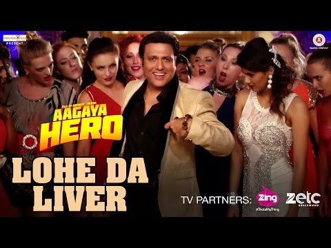 Lohe Da Liver Video Song - Aa Gaya Hero