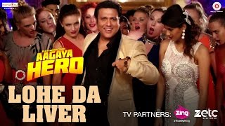 Lohe Da Liver Video Song | Aa Gaya Hero (2017)