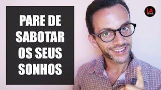 Baixar PARE DE SABOTAR OS SEUS SONHOS! | LUIS ALVES