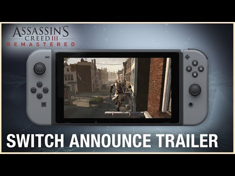 Assassin's Creed III Remastered: Switch Announce Trailer | Ubisoft [NA]