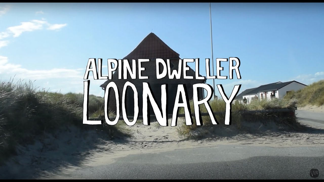 ALPINE DWELLER - Loonary [official]