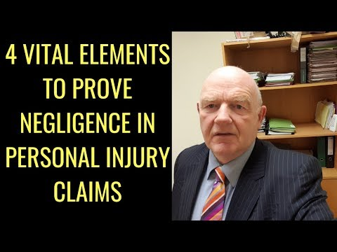 4 Vital Elements to Prove Negligence in Personal Injury Claims in Ireland