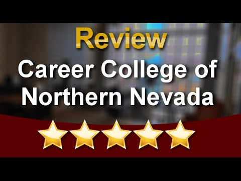 Career College of Northern Nevada Sparks Great Five Star Review by Raychel M.