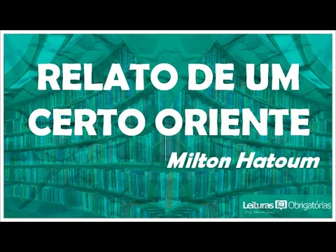 ufpr:-relato-de-um-certo-oriente-(1989),-de-milton-hatoum.-prof.-marcelo-nunes.