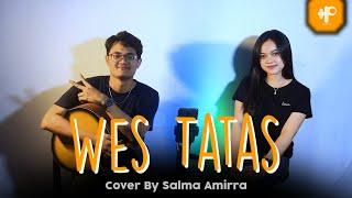 Download Wes Tatas - Happy Asmara (Cover by Salma Amirra)