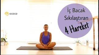 İç Bacak Sıkılaştıran 4 Hareket