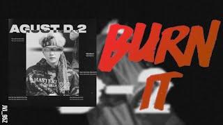 Download lagu AGUST D - Burn It (Ft. MAX) (Colour Coded Lyrics Han/Rom/Eng)
