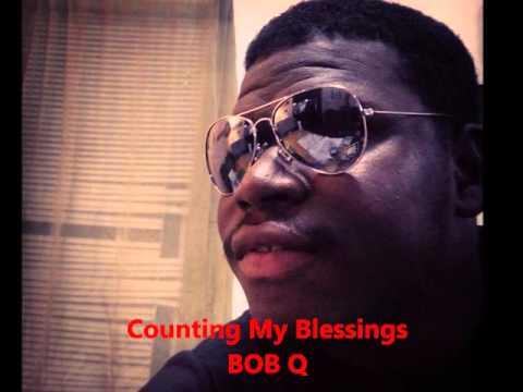 Liberian Gospel Music - BOB Q - Counting My Blessings