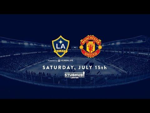 LA Galaxy to Host Manchester United at StubHub Center on Saturday, July 15