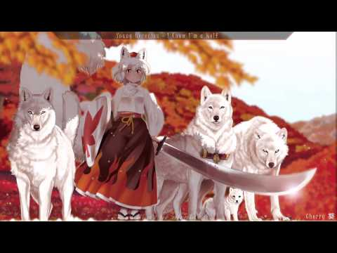 Nightcore - I Know I'm A Wolf