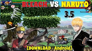 Bleach VS Naruto 3.5 - New Characters & New Gamemode (Android) [DOWNLOAD]