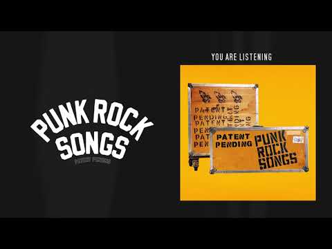 "Patent Pending - New Song ""Punk Rock Songs"""