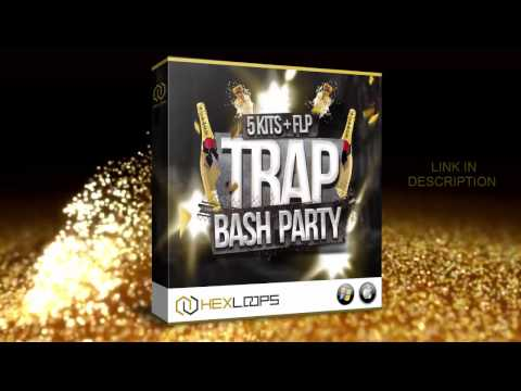 Trap Bash Party Sample Pack - Construction Kits by Hex Loops
