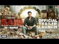 Raid Official Trailer Launch Full Video | Ajay Devgn | Ileana D'Cruz | Rajkumar Gupta | 16th March
