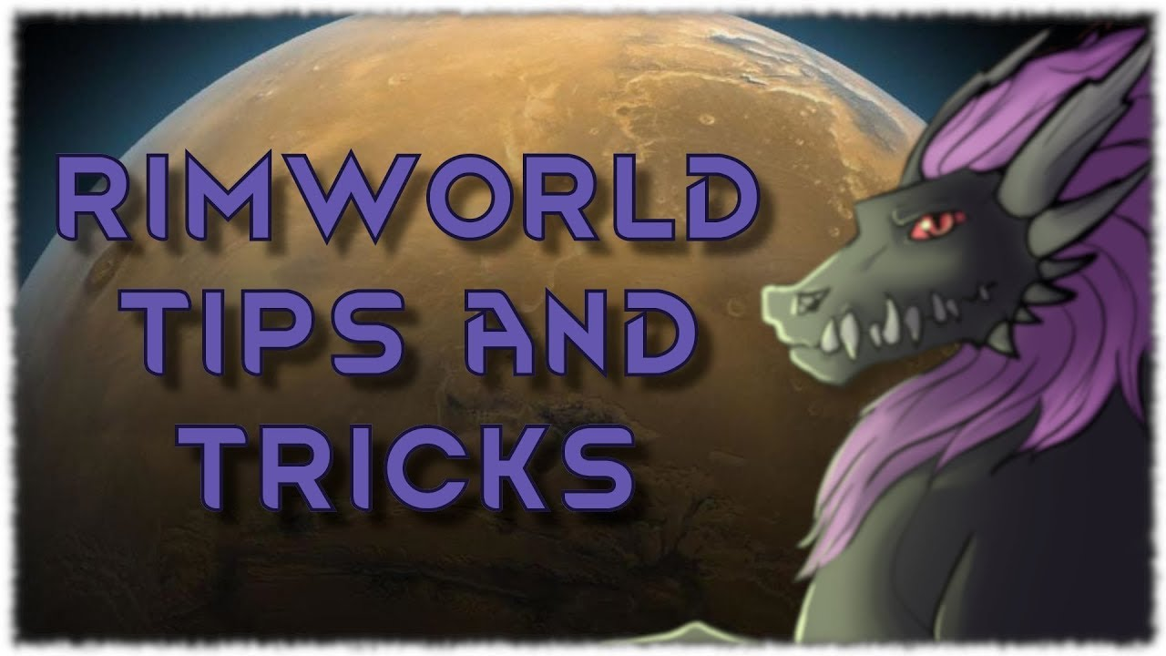 Do You Know All of These? - RimWorld Tips and Tricks for Beginners and  Advanced Players