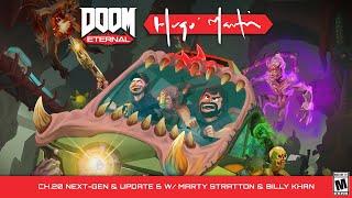 DOOMEternal: Hugo Martin's Game Director Playthrough - Ch.20Next-Gen & Update 6 w/ Marty Stra...